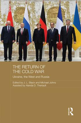 The Return of the Cold War : Ukraine, The West and Russia