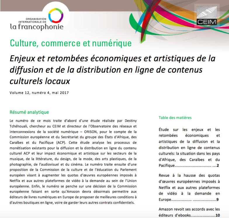 Enjeux et retombées économiques et artistiques de la diffusion et de la distribution en ligne de contenus culturels locaux