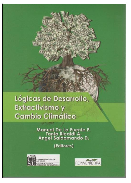 Lógicas de Desarollo, Extractivismo y Cambio climático