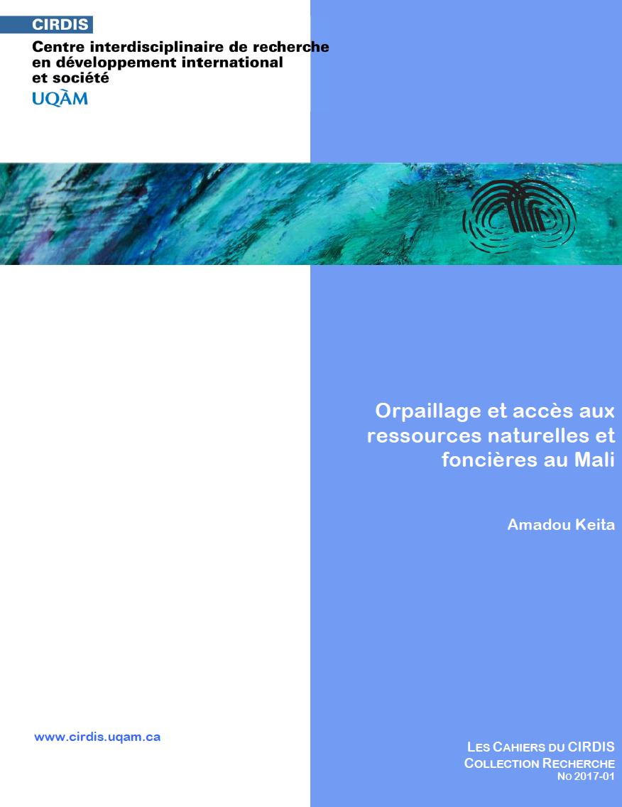 Orpaillage et accès aux ressources naturelles et foncières au Mali