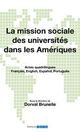 La mission sociale des universités, ouvrage sous la direction de Dorval Brunelle, est maintenant disponible en ligne