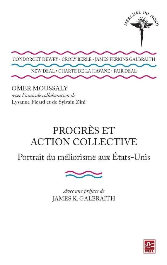 Progrès et action collective. Portrait du méliorisme aux États-Unis