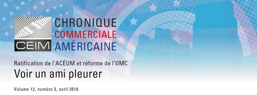Ratification de l'ACEUM et réforme de l'OMC: Voir un ami pleurer