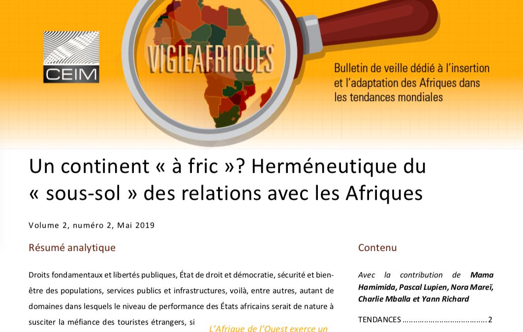 Un continent «à fric»? Herméneutique du «sous-sol» des relations avec les Afriques