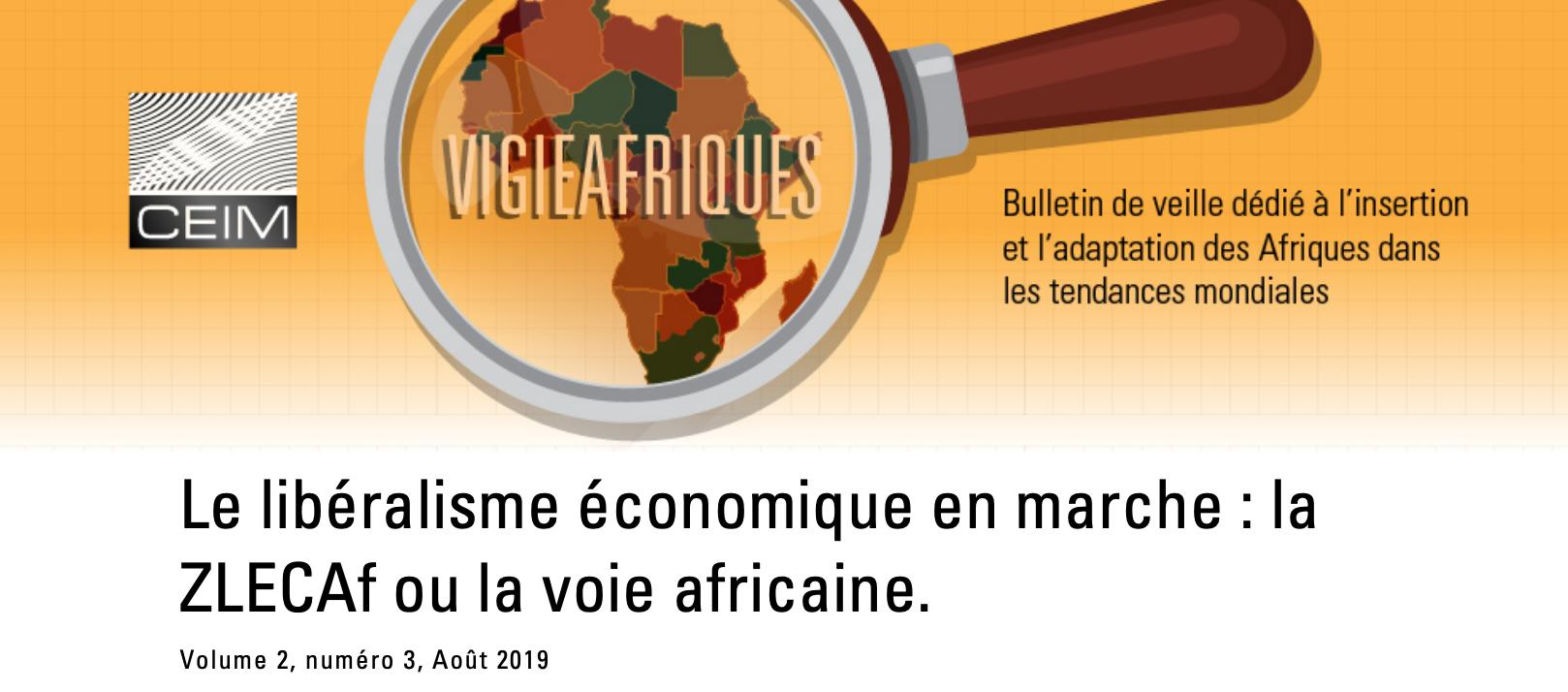 Le libéralisme économique en marche: la ZLECAf ou la voie africaine