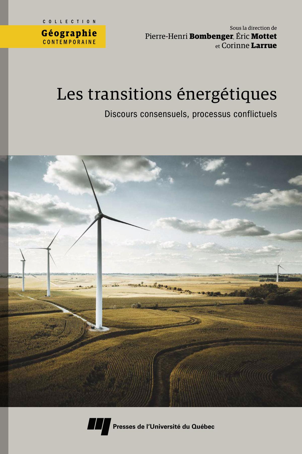 Les transitions énergétiques. Discours consensuels, processus conflictuels