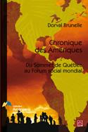 Chronique des Amériques. Du Sommet de Québec au Forum social mondial
