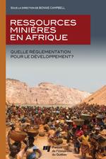 RESSOURCES MINIÈRES EN AFRIQUE. Quelle réglementation pour le développement?