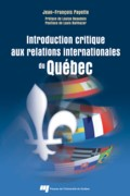 Introduction critique aux relations internationales du Québec - Esquisse d'un modèle formel de politique étrangère pour les États subétatiques