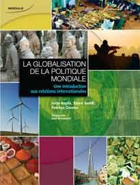 La globalisation de la politique mondiale: Une introduction aux relations internationales