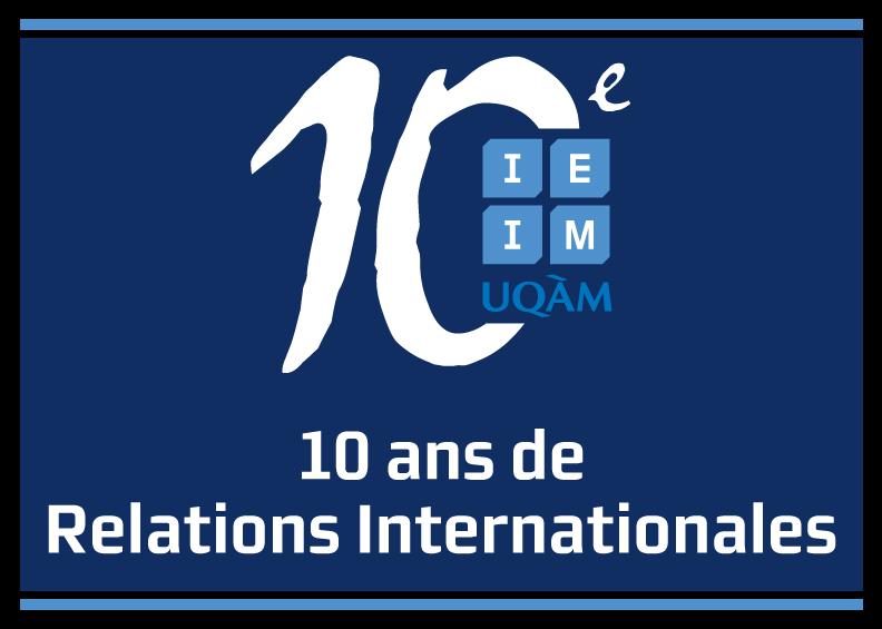 Allocution d'ouverture prononcée au Forum annuel, le 18 mars 2013, à l'occasion du 10<sup>e</sup> anniversaire de l'Institut d'études internationales de Montréal