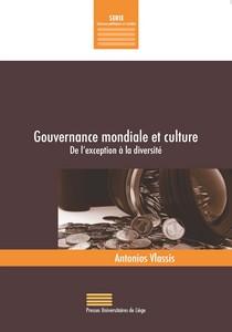 Gouvernance mondiale et culture. De l'exception à la diversité