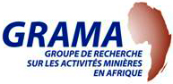Groupe de recherche sur les activités minières en Afrique (GRAMA)