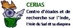 Centre d'études et de recherche sur l'Inde, l'Asie du Sud et sa diaspora (CERIAS)