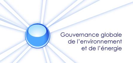 Gouvernance globale de l'environnement et de l'énergie (GGEE)
