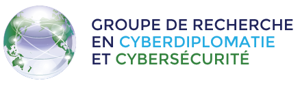 Groupe de recherche en cyberdiplomatie et cybersécurité (GCC)