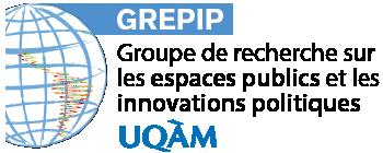 Groupe de recherche sur les espaces publics et les innovations politiques (GREPIP)